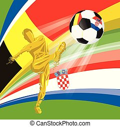 Final 2018 FIFA world cup. Football soccer ball with flags of countries playing in the final Belgium, Croatia