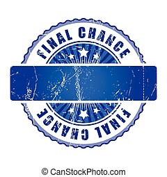 Final Chance Stamp.