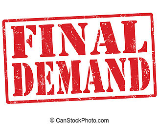 Final demand stamp - Final demand grunge rubber stamp on...