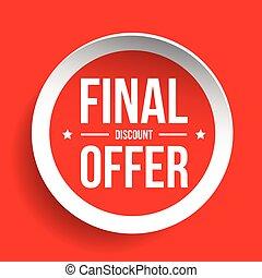 Final Discount Offer Round Label sticker