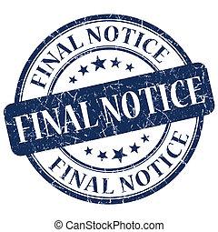 Final Notice Blue Stamp