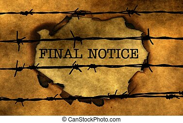 Final notice concept against barbwire