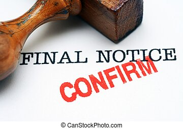 Final notice - confirm
