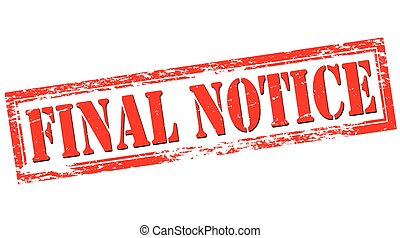 Final notice - Stamp with text final notice inside, vector...
