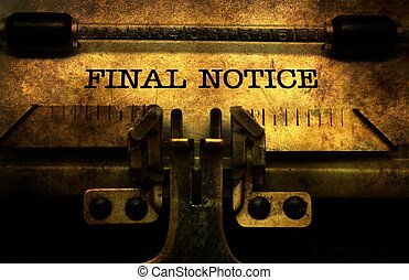 Final notice in typewriter
