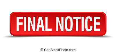 final notice red 3d square button isolated on white...