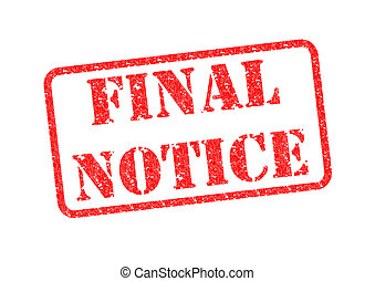 FINAL NOTICE - 'FINAL NOTICE' Red Stamp over a white ...