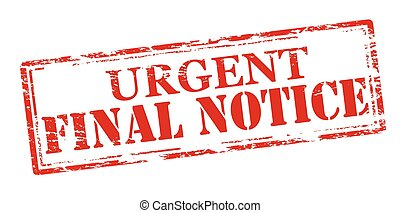 Final notice - Rubber stamp with text final notice inside, ...