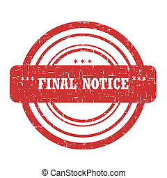 Final Notice Stam - Final notice stamp isolated on white