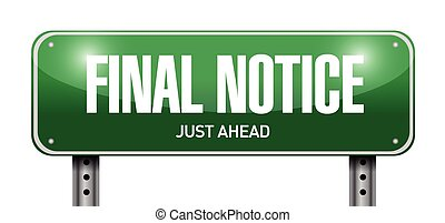 final notice street sign illustration design over a white...