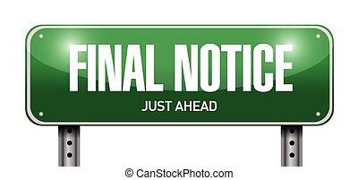 final notice street sign