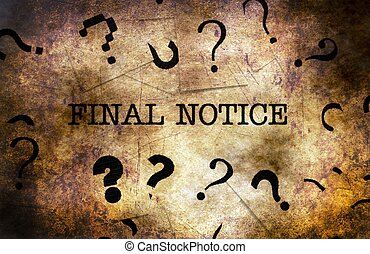 Final notice text on grunge background