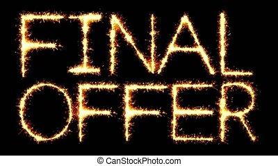 Final Offer Text Sparkler Glitter Sparks Firework Loop...