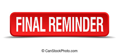 final reminder red 3d square button isolated on white...