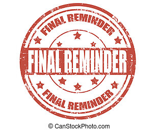 Final reminder-stamp