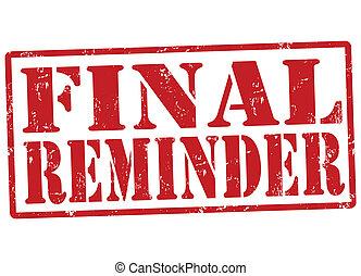 Final reminder stamp - Final reminder grunge rubber stamp on...