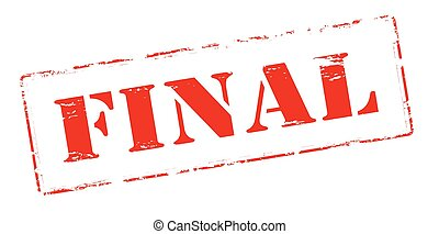 Final - Rubber stamp with word final inside, vector...