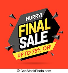 Final sale banner - Hurry! Final Sale banner, poster...
