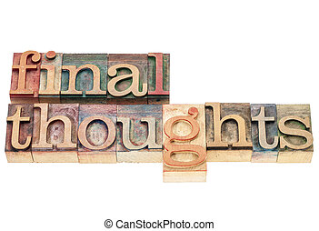 final thoughts in wood type - final thoughts - isolated ...