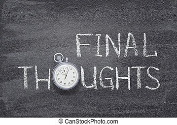 final thoughts watch - final thoughts phrase handwritten on ...