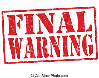 Final warning stamp