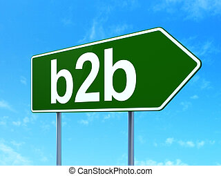 Finance concept: B2b on road sign background