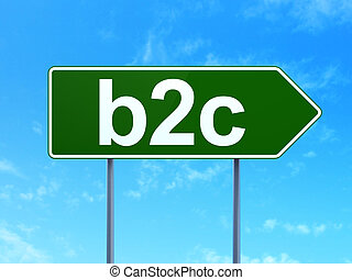 Finance concept: B2c on road sign background