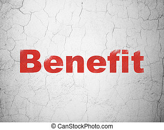 Finance concept: Benefit on wall background