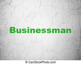 Finance concept: Businessman on wall background
