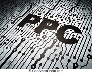 Finance concept: circuit board with PPC