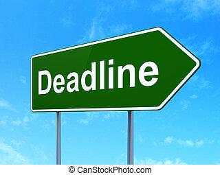 Finance concept: Deadline on road sign background