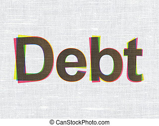 Finance concept: Debt on fabric texture background