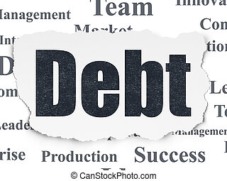 Finance concept: Debt on Torn Paper background
