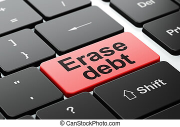 Finance concept: Erase Debt on computer keyboard background
