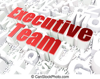 Finance concept: Executive Team on alphabet background, 3d render