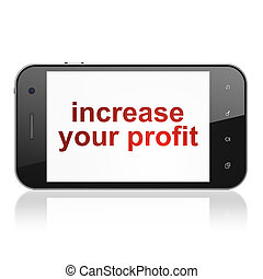Finance concept: Increase Your profit on smartphone