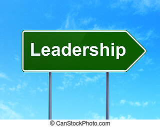 Finance concept: Leadership on road sign background