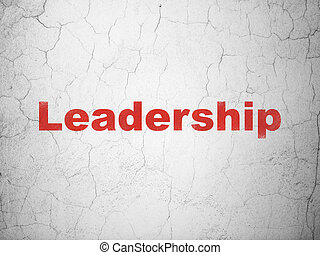 Finance concept: Leadership on wall background