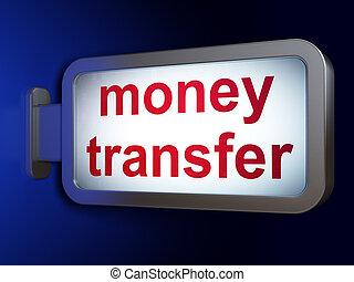 Finance concept: Money Transfer on billboard background -...