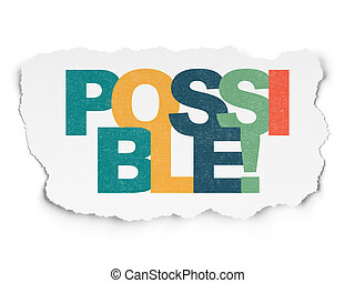 Finance concept: Possible! on Torn Paper background