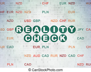 Finance concept: Reality Check on Digital Data Paper background