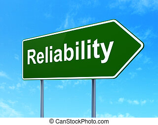 Finance concept: Reliability on road sign background