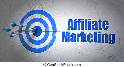 Finance concept: target and Affiliate Marketing on wall...