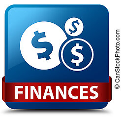Finances (dollar sign) blue square button red ribbon in middle