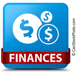 Finances (dollar sign) cyan blue square button red ribbon in middle