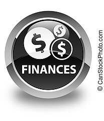 Finances (dollar sign) glossy black round button