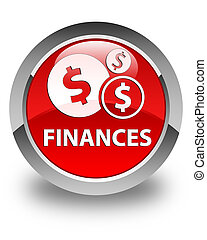 Finances (dollar sign) glossy red round button