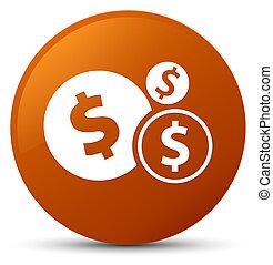 Finances dollar sign icon brown round button