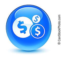 Finances dollar sign icon glassy cyan blue round button