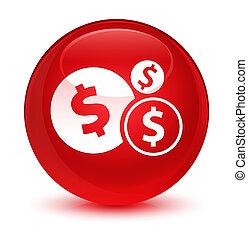 Finances dollar sign icon glassy red round button